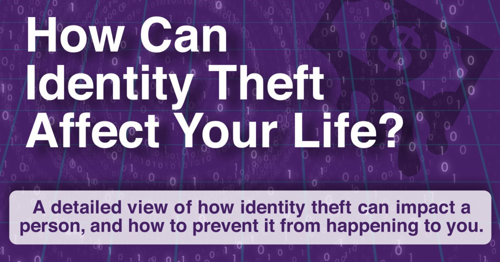 How-much-can-identity-theft-affect-your-life-feature